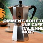 comment-acheter-cafetiere-italienne-inox