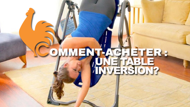 comment-acheter-table-inversion