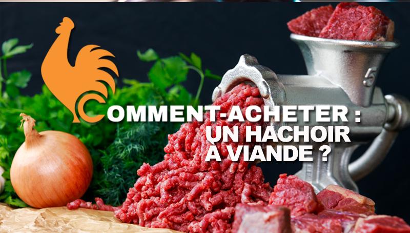 comment-acheter-hachoir-viande