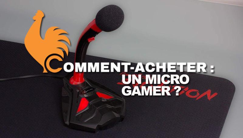 comment-acheter-micro-gamer