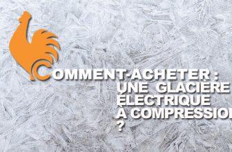 comment-acheter-glaciere electrique compression