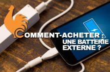 Batterie Externe : Guide d'achat pour choisir la meilleure
