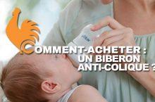 Biberon anti-colique – Guide d'achat pour choisir le meilleur