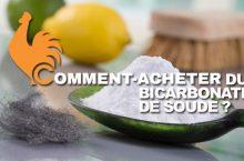 Comment acheter et où acheter du bicarbonate de soude?