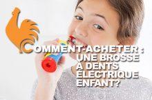 Brosse à dents électrique pour enfant – Guide d'achat pour choisir la meilleure
