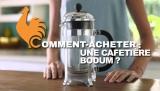 Cafetière Bodum – Guide d'achat pour choisir la meilleure