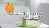 Chauffe-biberon – Guide d'achat pour choisir le meilleur