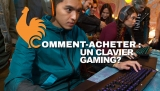 Clavier Gaming – Guide d'achat pour choisir le meilleur