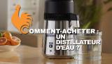 Distillateur d'eau – Comparatif, Tests et avis des meilleurs !