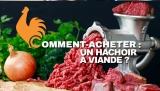 Hachoir à viande – Guide pour choisir le meilleur