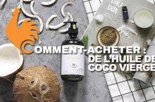 Comment acheter de l'huile de noix de coco vierge?