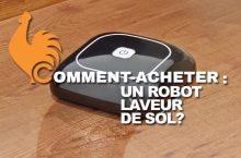Robot laveur de sol – Guide d'achat pour choisir le meilleur