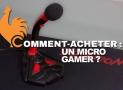 Micro Gamer – Guide d'achat pour choisir le meilleur