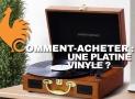 Platine vinyle – Guide d'achat pour choisir le meilleur