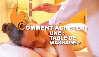 Table de massage – Guide d'achat pour choisir la meilleure