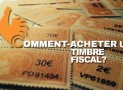 Comment acheter un timbre fiscal?