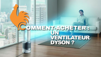 Ventilateur Dyson – Guide d'achat pour choisir le meilleur