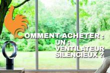 Ventilateur silencieux – Guide d'achat pour choisir le meilleur