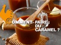 Comment faire du caramel ?