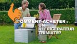Réfrigérateur Trimixte – Guide d'achat et comparatif des meilleurs !